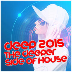 Deep 2015: The Deeper Side of House