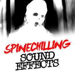 Spinechilling Sound Effects