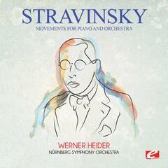 Stravinsky: Movements for Piano and Orchestra (Digitally Remastered)