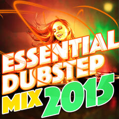 Essential Dubstep Mix 2015