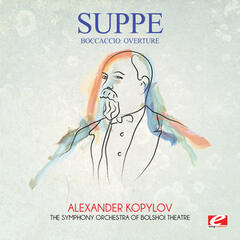 Suppé: Boccaccio: Overture (Digitally Remastered)