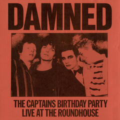 The Captains Birthday Party - Live at the Roundhouse