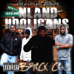 Brick City Entertainment Presents: N Land Hooligans - EP
