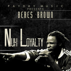 Nuh Loyalty - Single