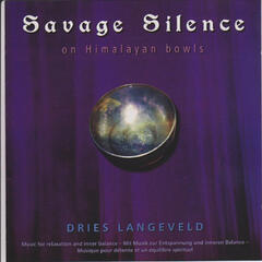 Savage Silence on Himalayan Bowls