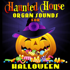 Haunted House Organ Sounds for Halloween