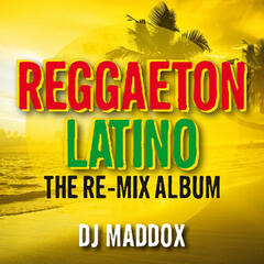 Reggaeton Latino: The Re-Mix Album