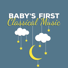 Baby's First Classical Music