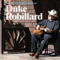 The Acoustic Blues & Roots of Duke Robillard