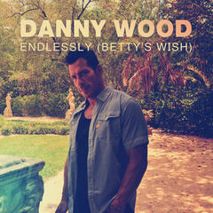 Endlessly (Betty's Wish)