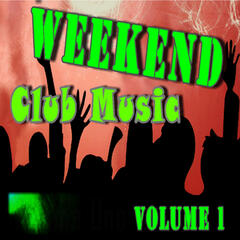 Weekend Club Music, Vol. 1 (Special Edition)