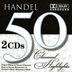 50 Classical Highlights: Handel