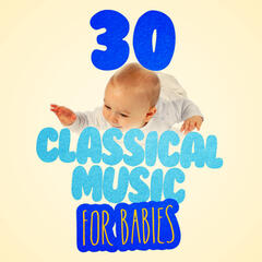 30 Classical Music for Babies