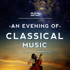 An Evening of Classical Music