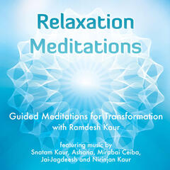 Relaxation Meditations: Guided Meditations for Transformation