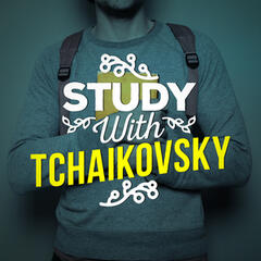 Study with Tchaikovsky