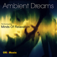 Ambient Dreams (Sleep, Meditation and Relaxation)