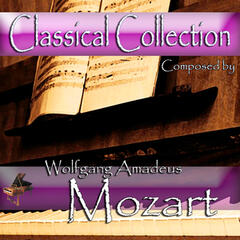 Classical Collection Composed by Wolfgang Amadeus Mozart
