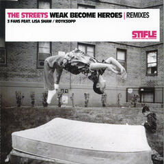 Weak Become Heroes Remixes