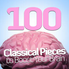 100 Classical Pieces to Boost Your Brain