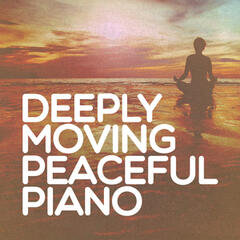 Deeply Moving Peaceful Piano