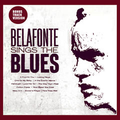Belafonte Sings the Blues (Bonus Track Version)