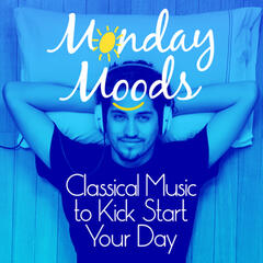 Monday Moods: Classical Music to Kick Start Your Day
