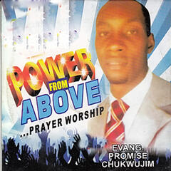 Power from Above Prayer Worship