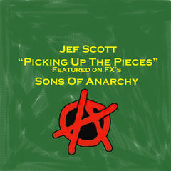 "Picking up the Pieces (As Featured In ""Sons of Anarchy"")"