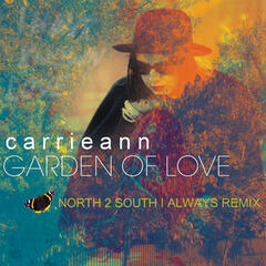 Garden of Love (North 2 South I Always Remix)
