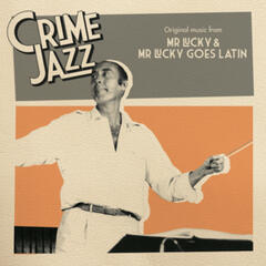 Mr Lucky & Mr Lucky Goes Latin (Jazz on Film...Crime Jazz, Vol. 6)