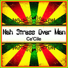 Nah Stress over Man (Ringtone)