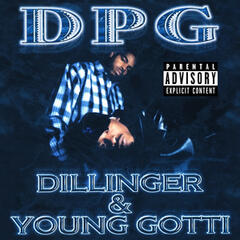 Dillinger & Young Gotti (Digitally Remastered)