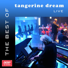 The Best of Tangerine Dream Live
