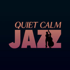 Quiet Calm Jazz