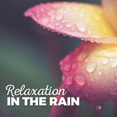 Relaxation in the Rain