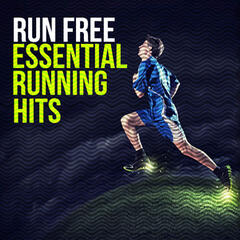 Run Free: Essential Running Hits