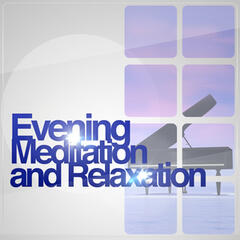 Evening Meditation and Relaxation