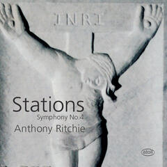 "Ritchie: Symphony No. 4 ""Stations"""