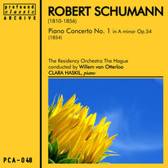 Schumann: Concert for Piano in a Minor, Op. 54