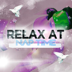 Relax at Naptime