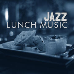 Jazz Lunch Music