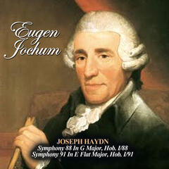 Joseph Haydn: Symphony 88 In G Major, Hob. I/88 - Symphony 91 In E Flat Major, Hob. I/91