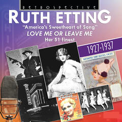 "Ruth Etting ""America's Sweetheart of Song"""