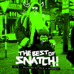 The Best of Snatch! 2015 - Selected by Pele & Shawnecy
