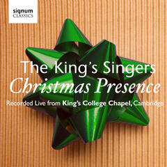 Christmas Presence: The King's Singers – Live from Kings College Chapel, Cambridge