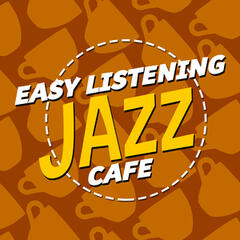 Easy Listening: Jazz Cafe
