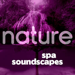 Nature Spa Soundscapes