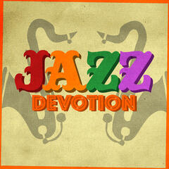 Jazz Devotion