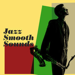 Jazz: Smooth Sounds